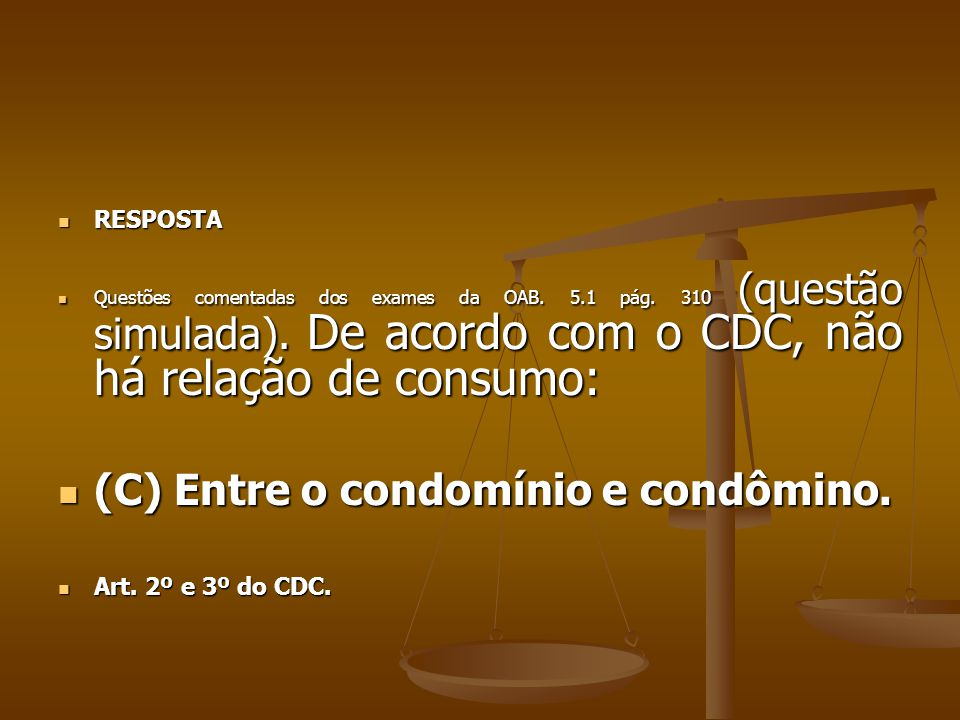 (C) Entre o condomínio e condômino.