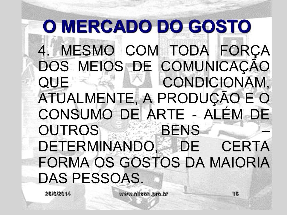 O MERCADO DO GOSTO