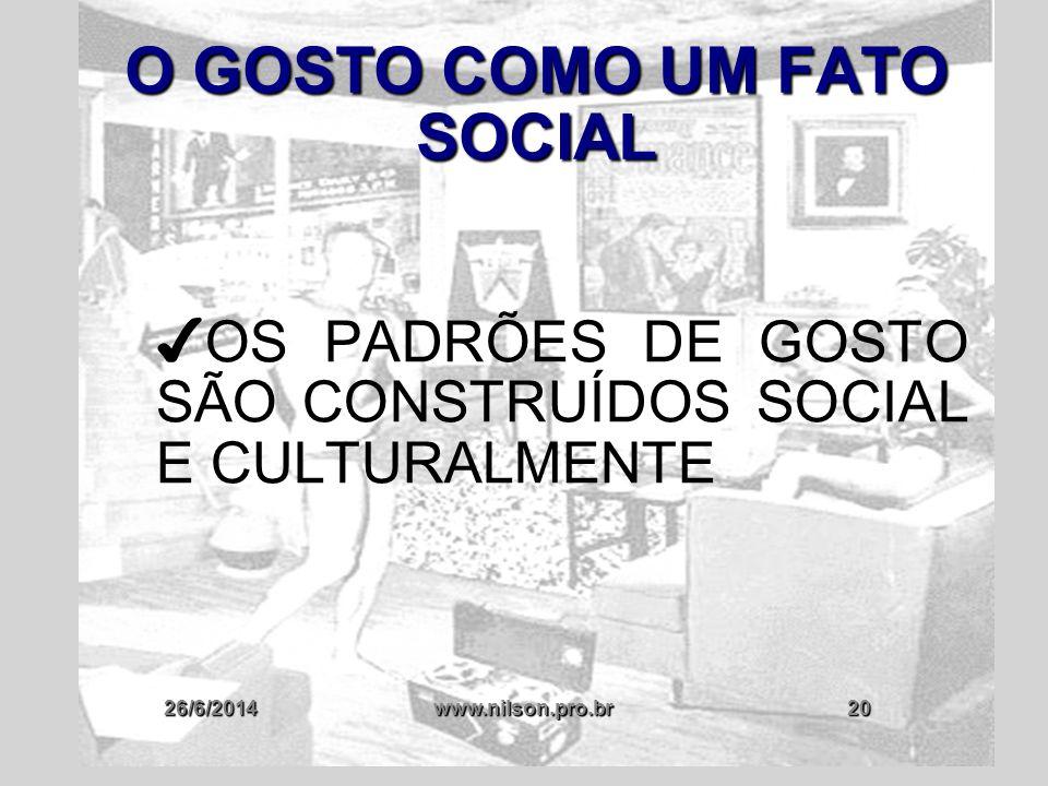 O GOSTO COMO UM FATO SOCIAL