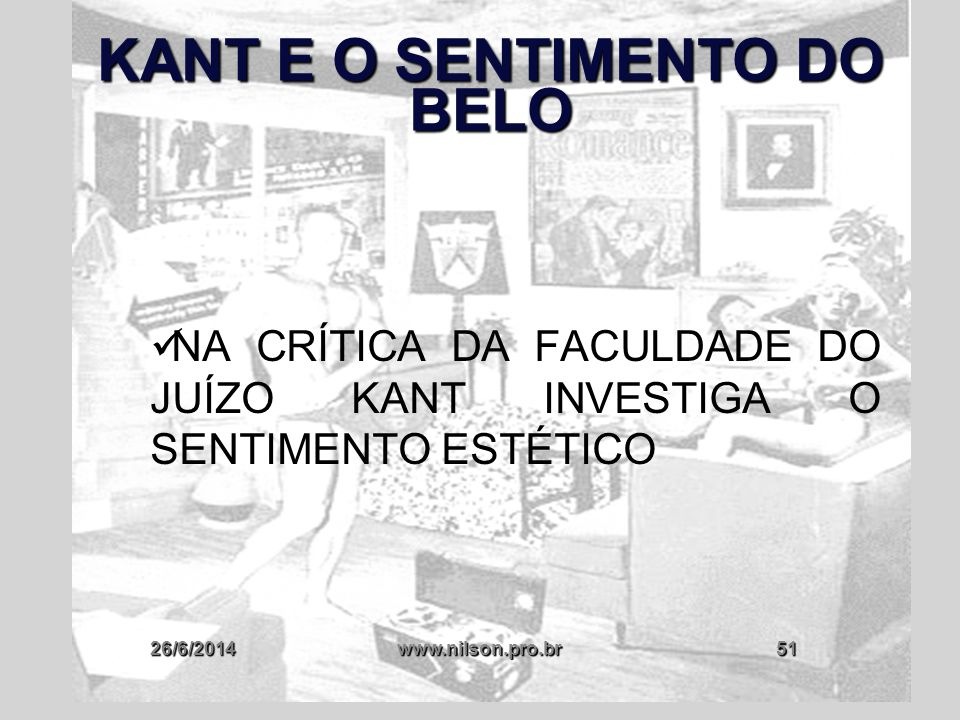 KANT E O SENTIMENTO DO BELO