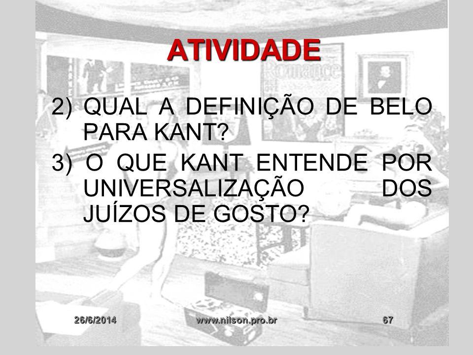 ATIVIDADE 2) QUAL A DEFINIÇÃO DE BELO PARA KANT