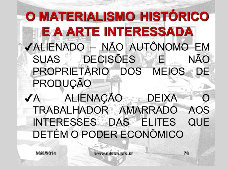 O MATERIALISMO HISTÓRICO E A ARTE INTERESSADA
