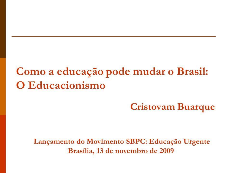 Como a educação pode mudar o Brasil: O Educacionismo