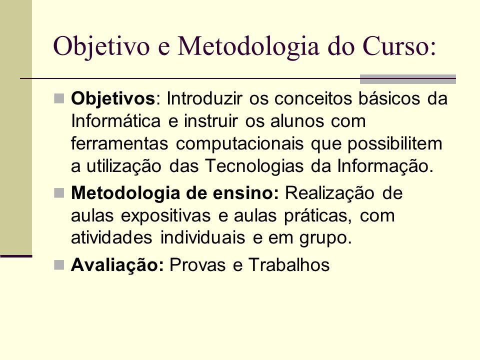 Objetivo e Metodologia do Curso: