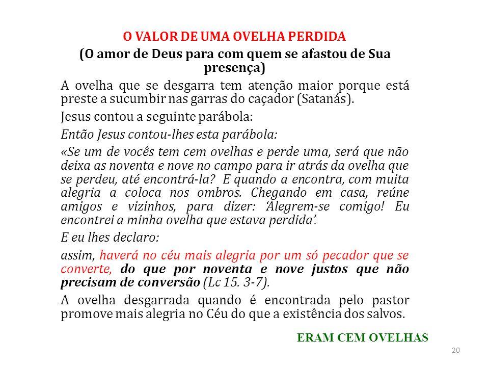 O VALOR DE UMA OVELHA PERDIDA