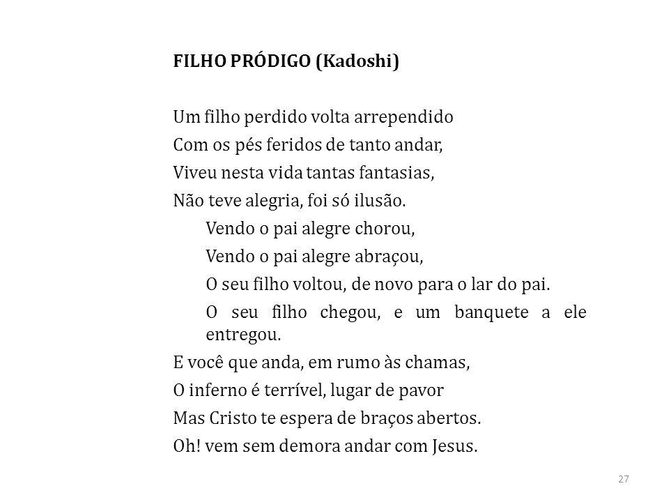 FILHO PRÓDIGO (Kadoshi)