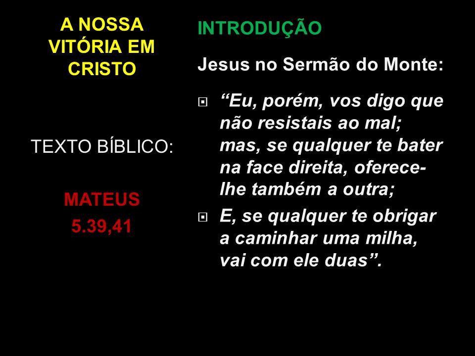 A NOSSA VITÓRIA EM CRISTO