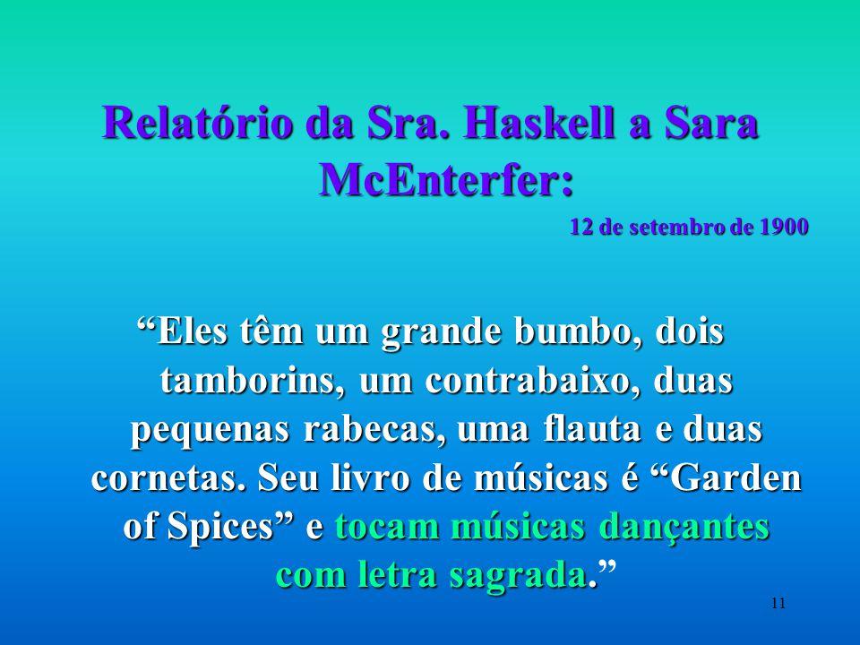Relatório da Sra. Haskell a Sara McEnterfer: