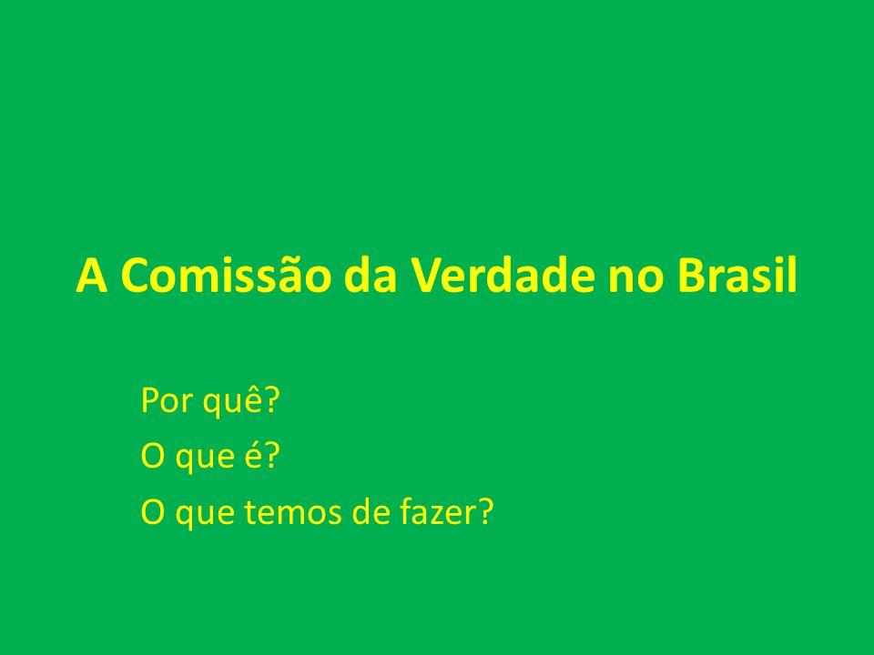 A Comissão da Verdade no Brasil
