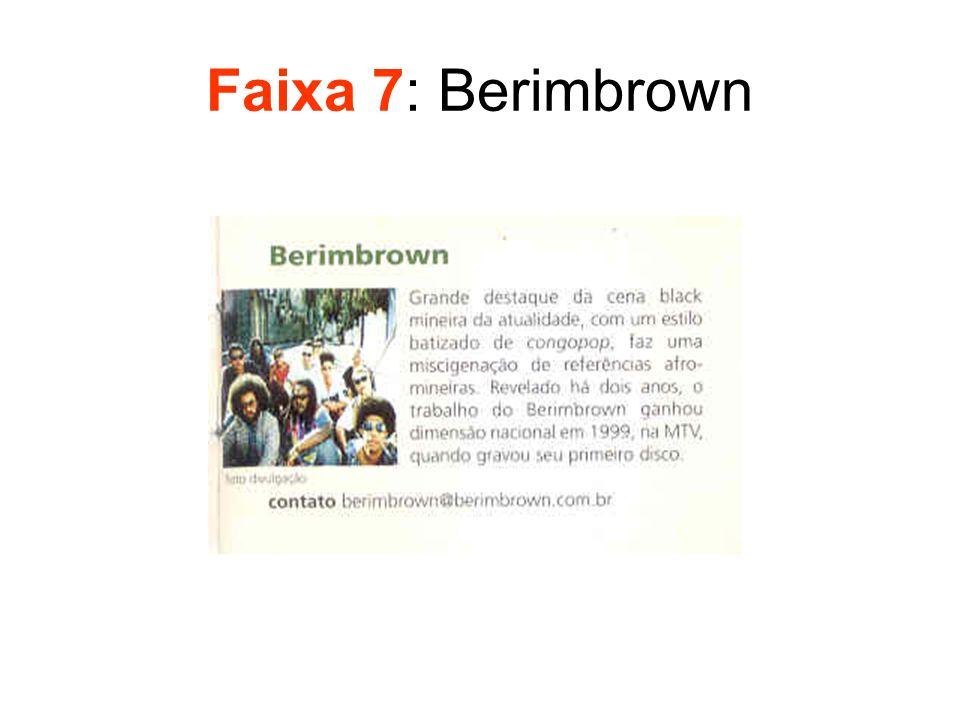 Faixa 7: Berimbrown