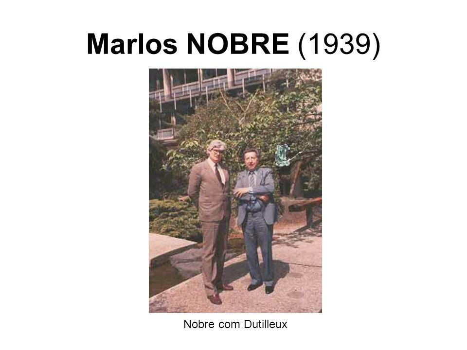 Marlos NOBRE (1939) Nobre com Dutilleux