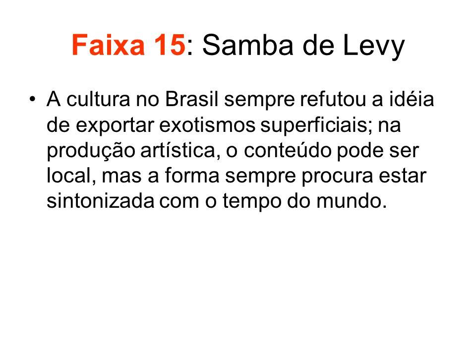 Faixa 15: Samba de Levy