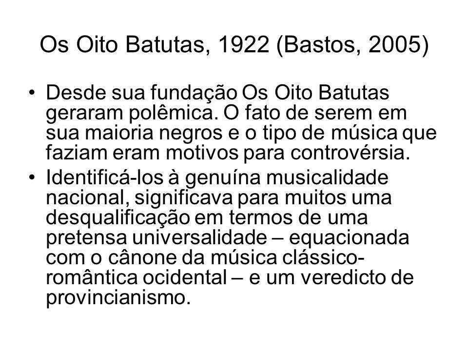 Os Oito Batutas, 1922 (Bastos, 2005)