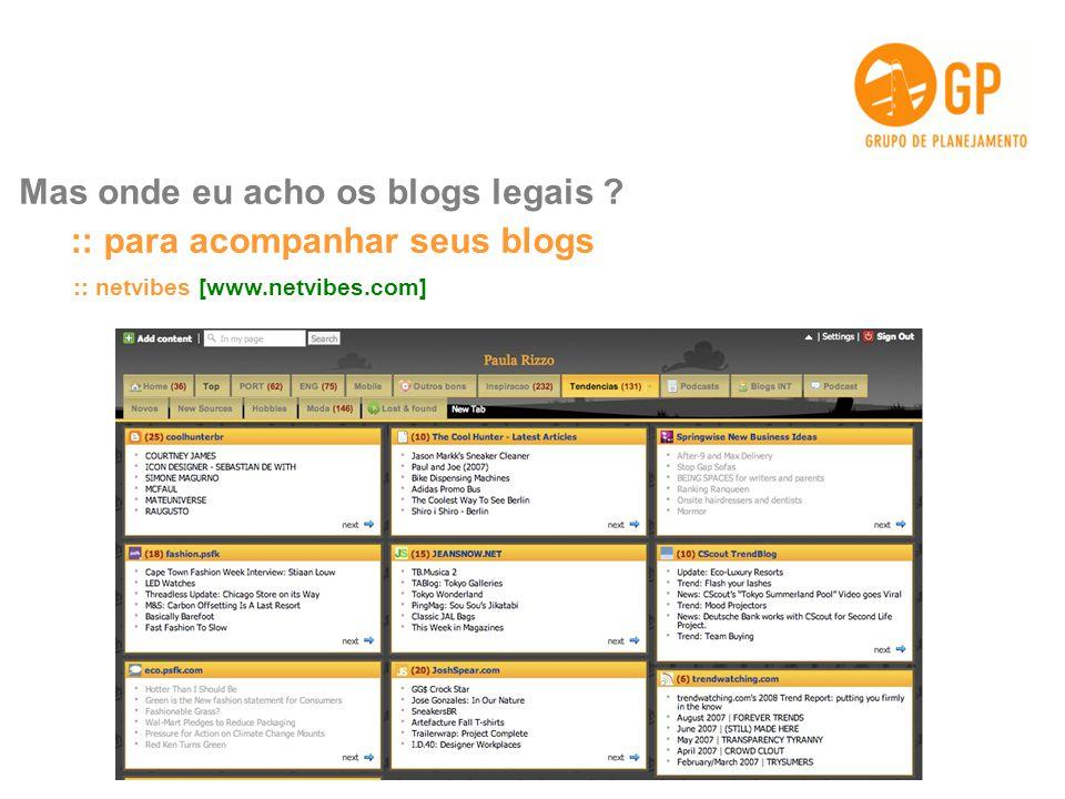:: para acompanhar seus blogs