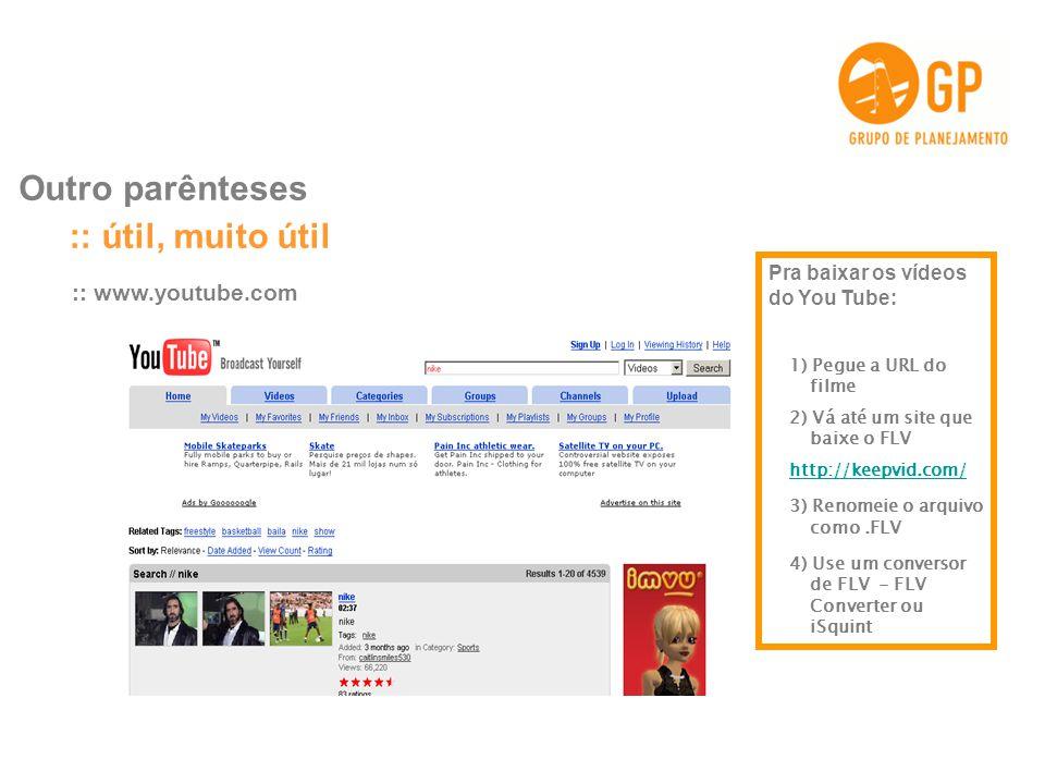:: útil, muito útil Outro parênteses :: www.youtube.com