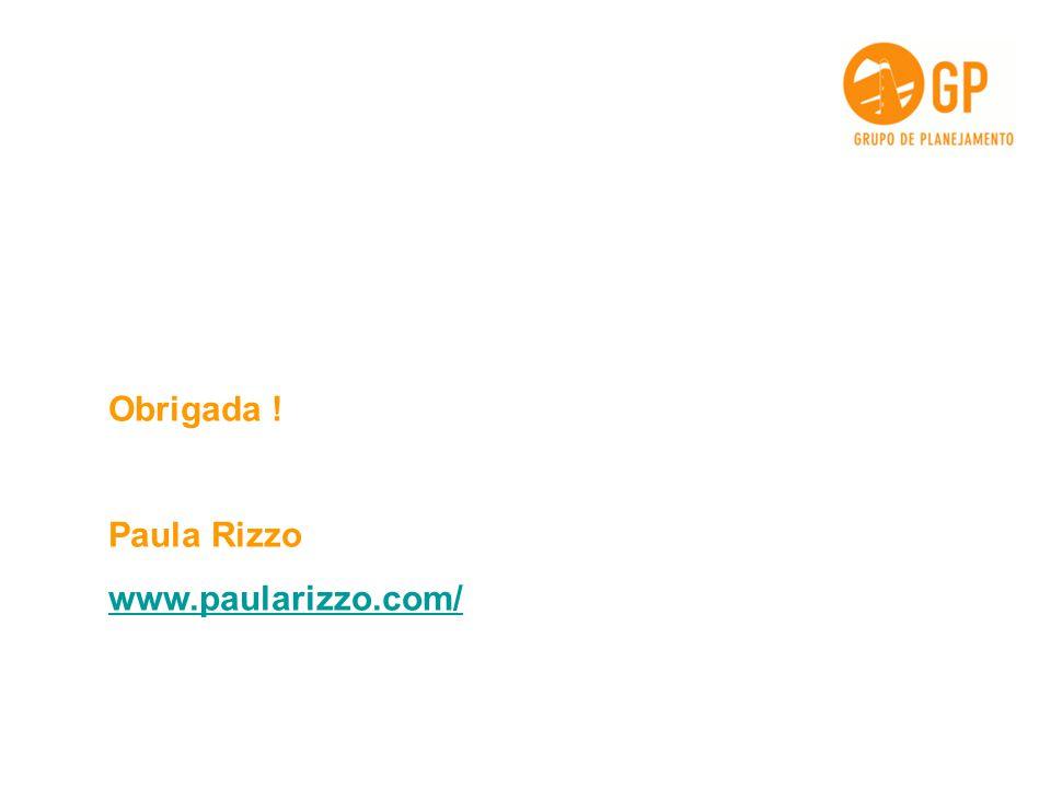 Obrigada ! Paula Rizzo www.paularizzo.com/