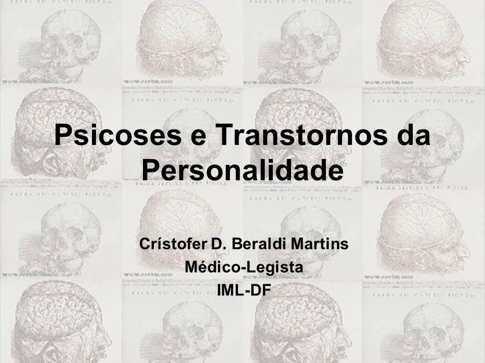 Psicoses e Transtornos da Personalidade