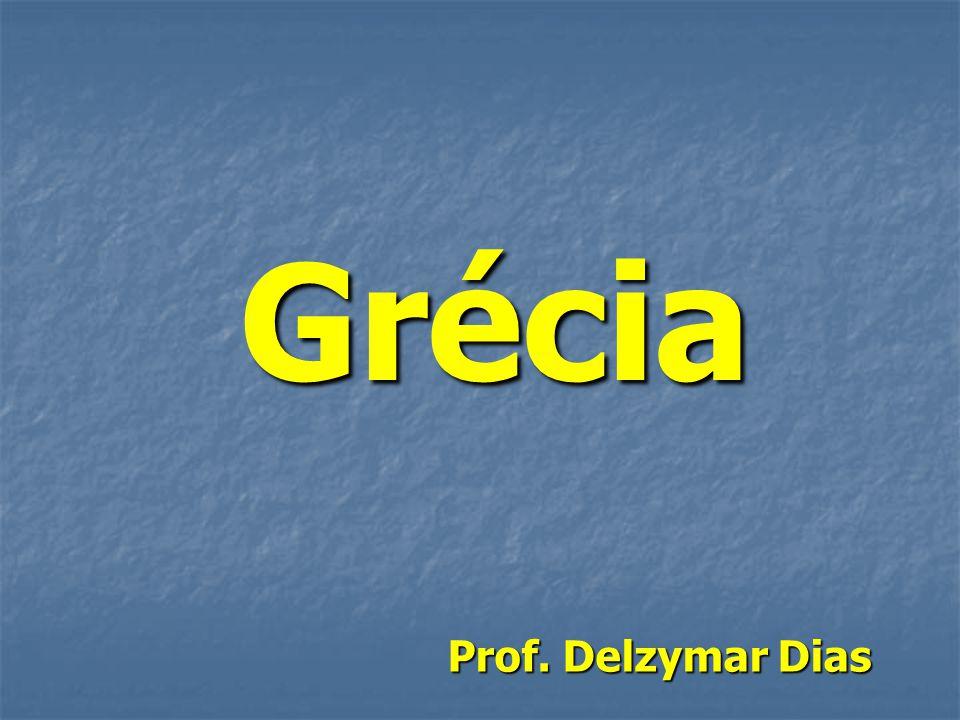 Grécia Prof. Delzymar Dias