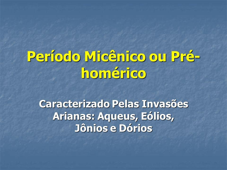 Período Micênico ou Pré-homérico