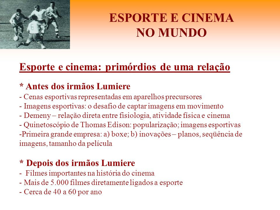 ESPORTE E CINEMA NO MUNDO