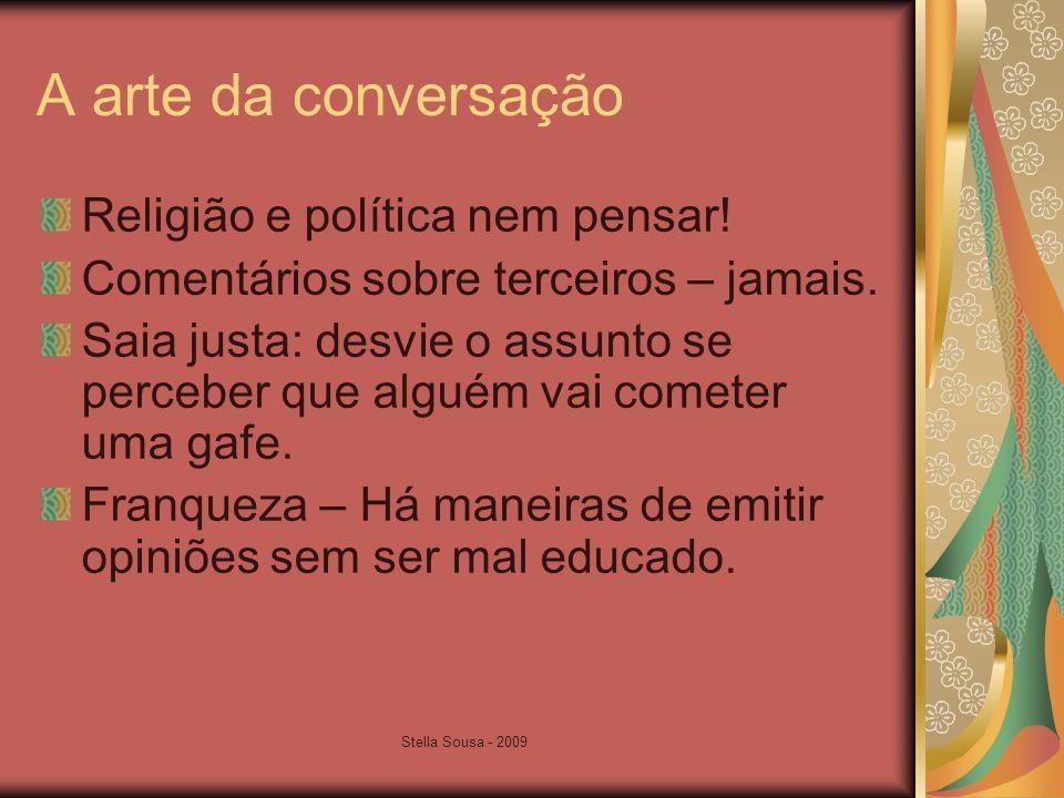 A arte da conversação Religião e política nem pensar!