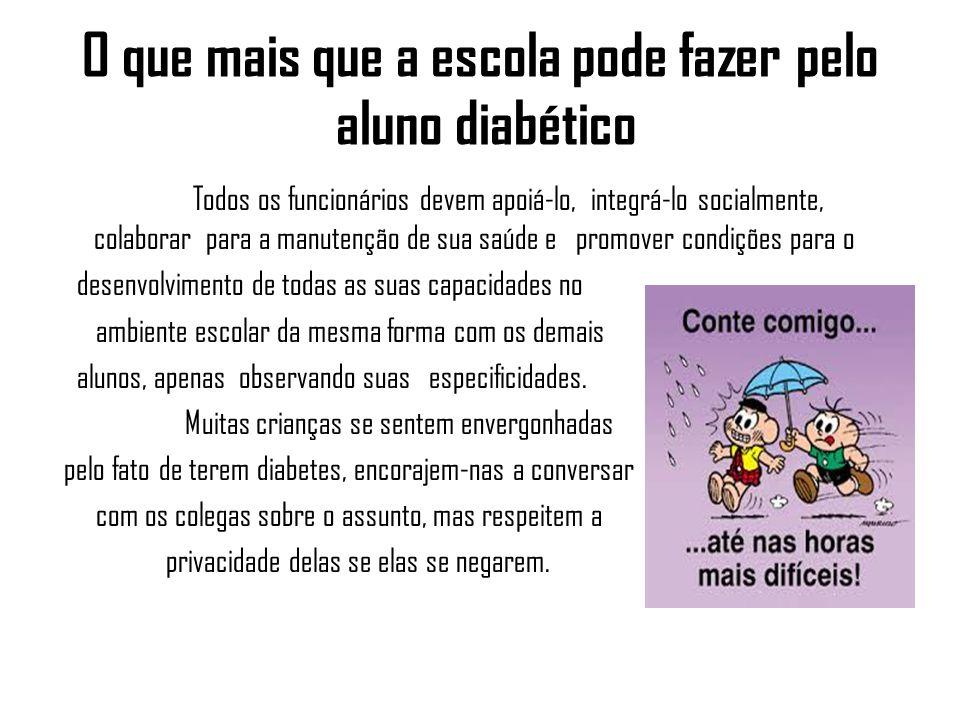 O que mais que a escola pode fazer pelo aluno diabético