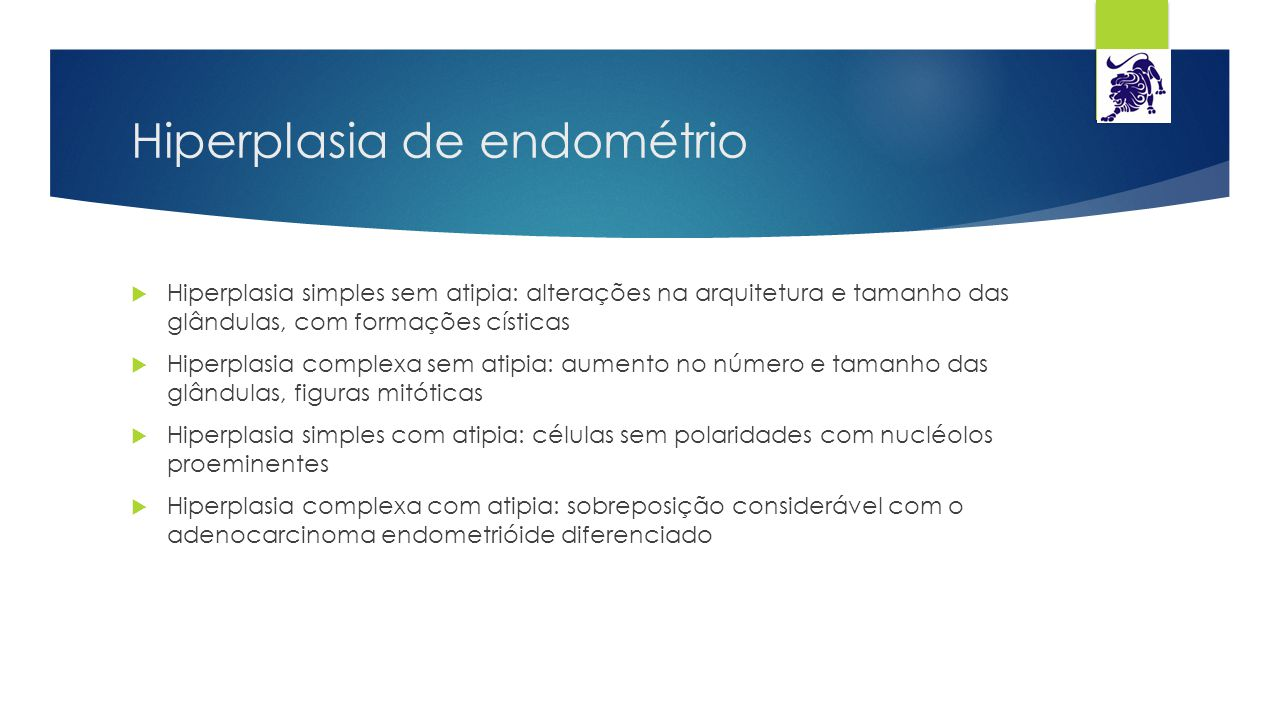 Hiperplasia de endométrio
