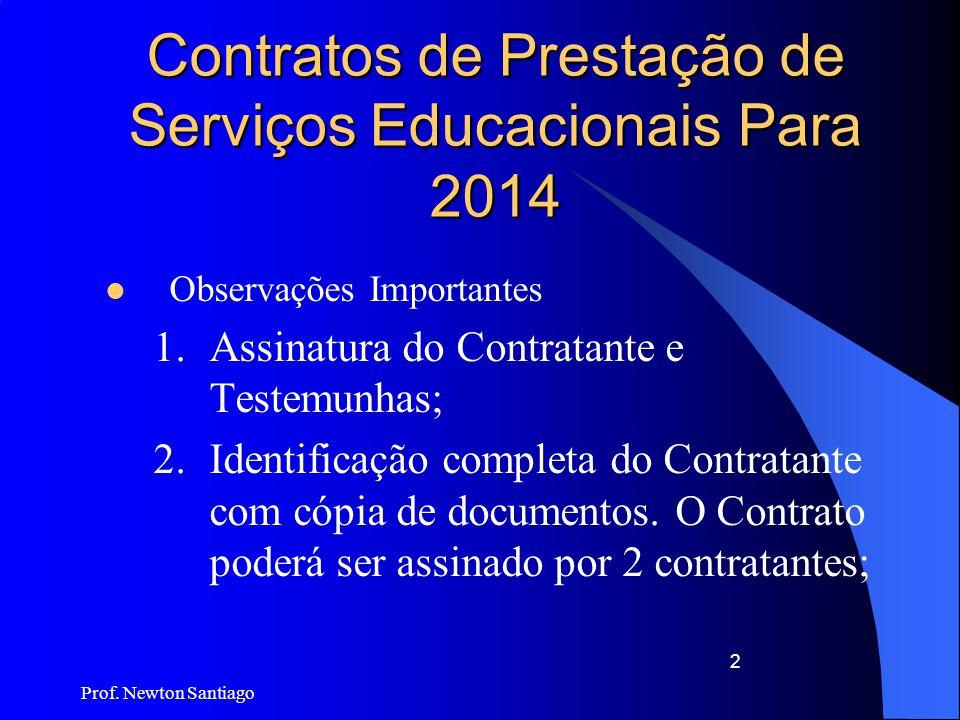 Contratos de Prestação de Serviços Educacionais Para 2014
