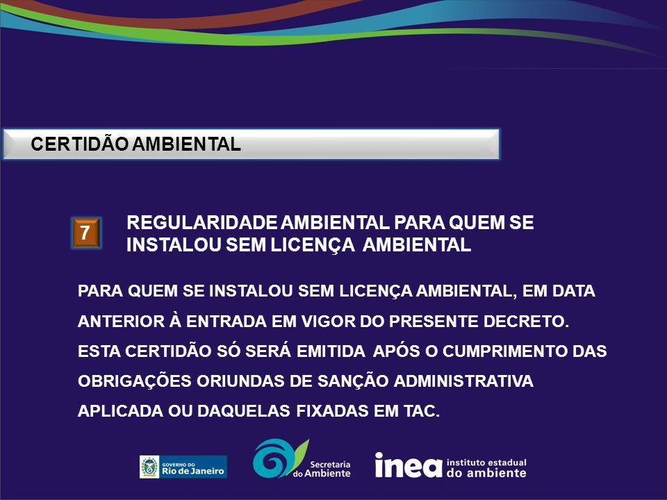 regularidade ambiental PARA QUEM SE INSTALOU sem licença ambiental 7