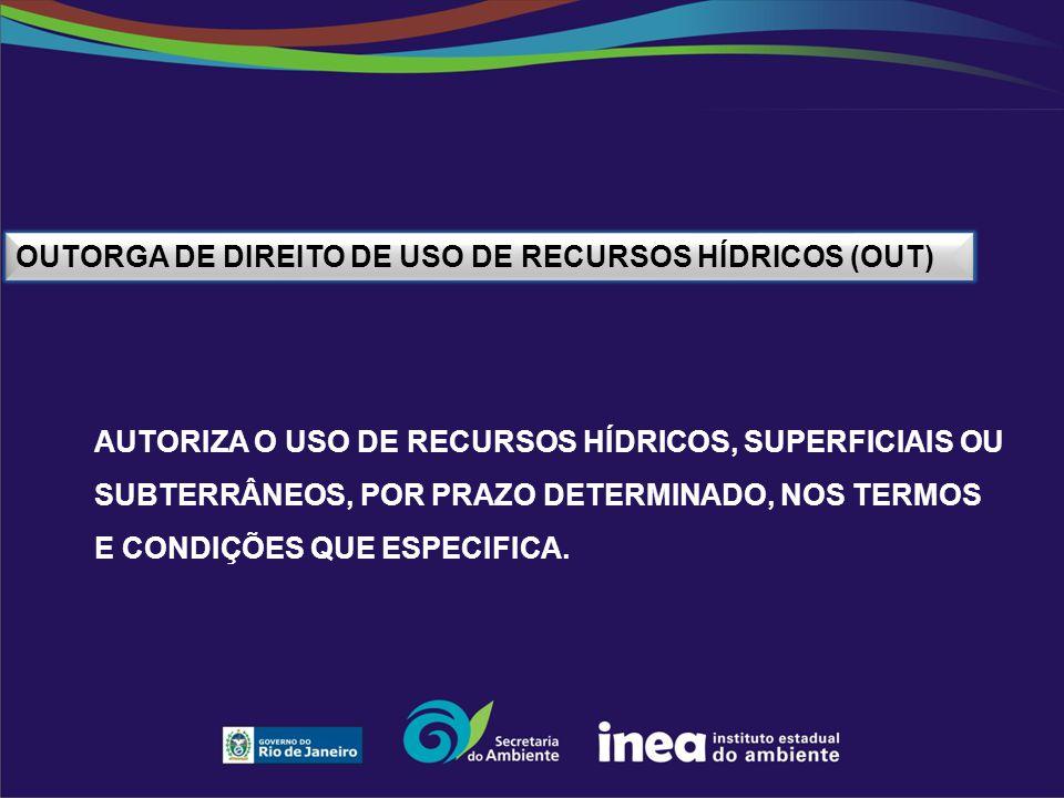 Outorga de Direito de Uso de Recursos Hídricos (OUT)