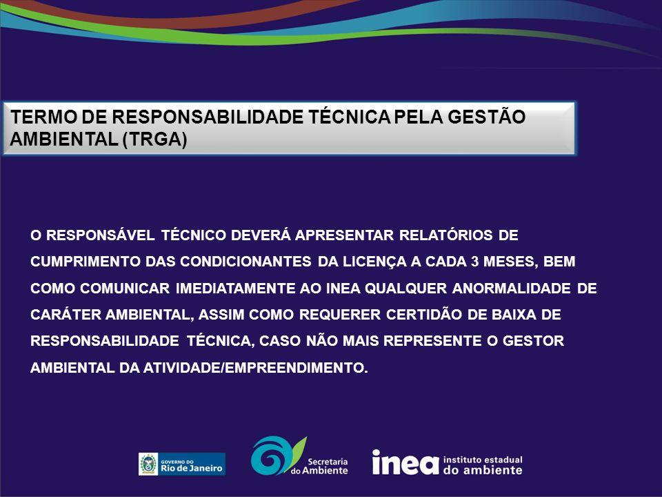 Termo de Responsabilidade Técnica pela Gestão Ambiental (TRGA)
