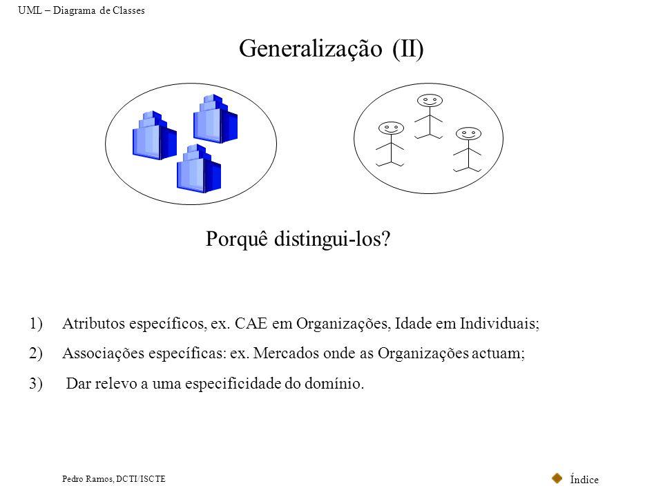 Generalização (II) Porquê distingui-los