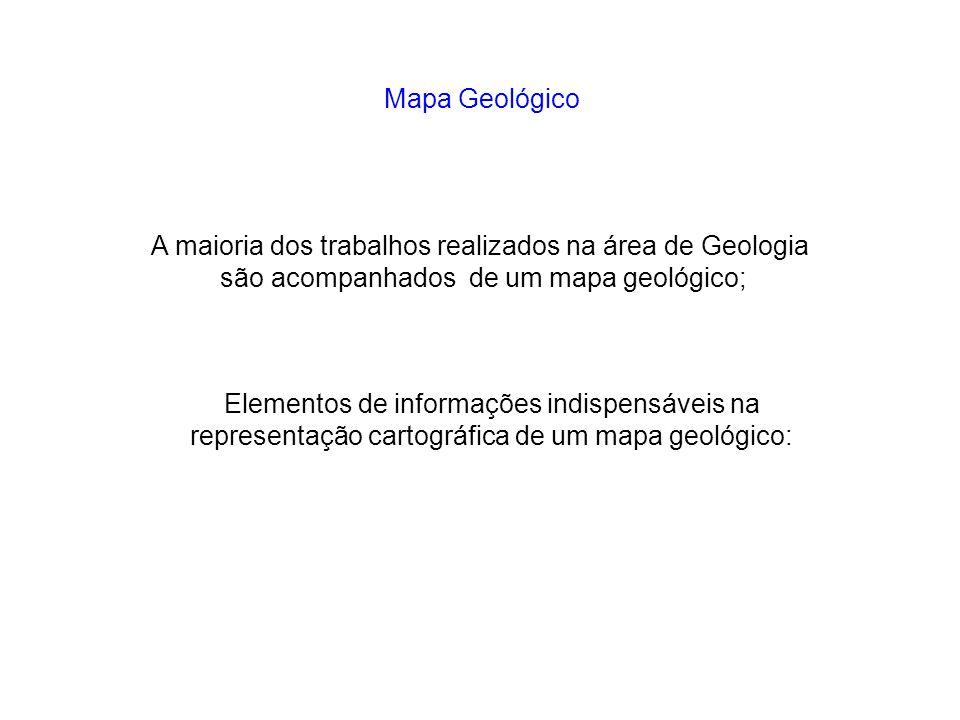 A maioria dos trabalhos realizados na área de Geologia