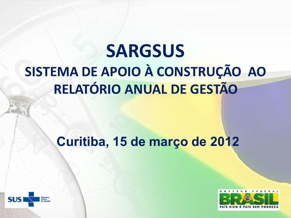 SARGSUS SISTEMA DE APOIO À CONSTRUÇÃO AO RELATÓRIO ANUAL DE GESTÃO