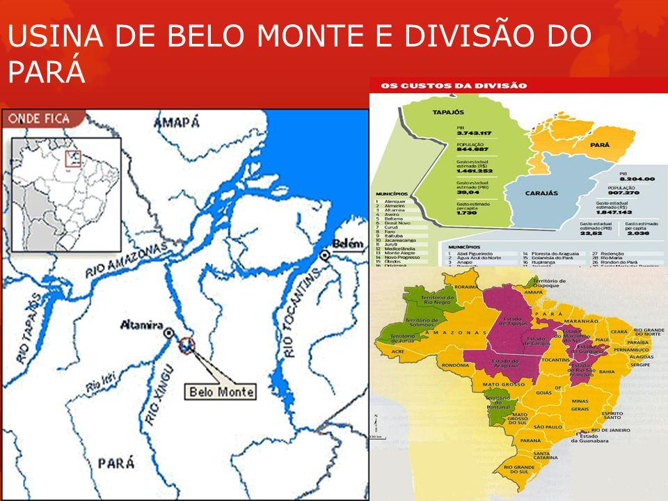 USINA DE BELO MONTE E DIVISÃO DO PARÁ