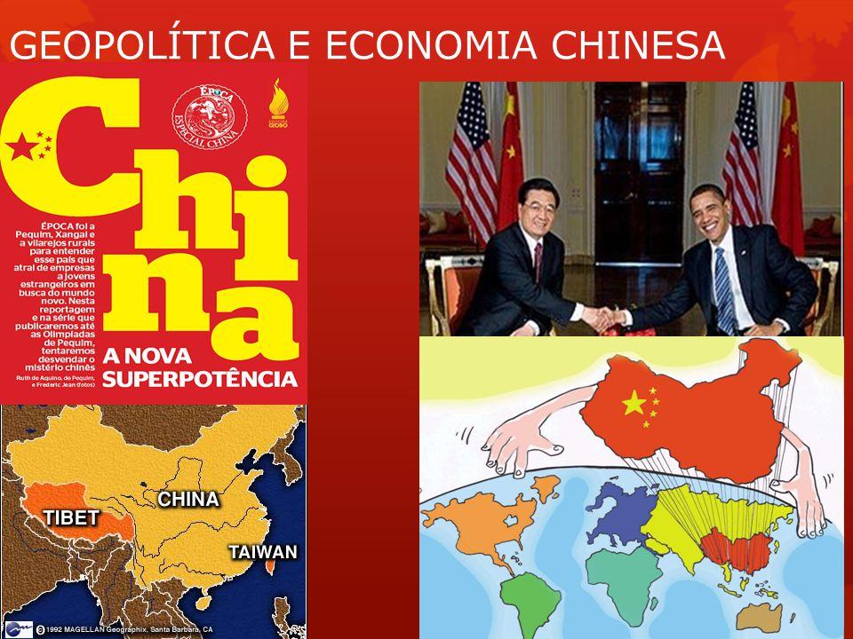 GEOPOLÍTICA E ECONOMIA CHINESA