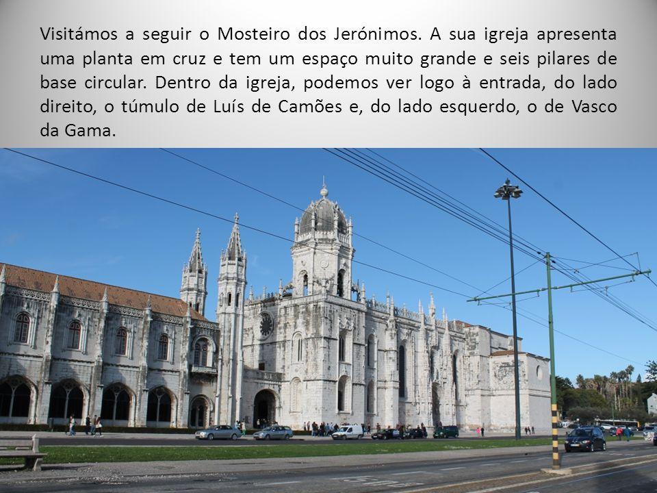 Visitámos a seguir o Mosteiro dos Jerónimos