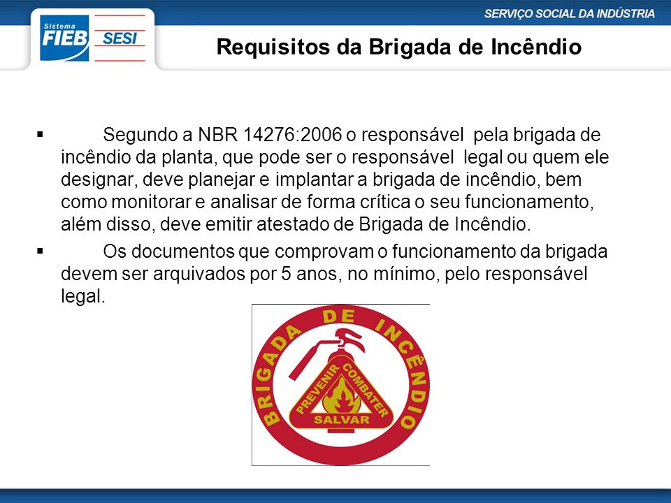 Requisitos da Brigada de Incêndio