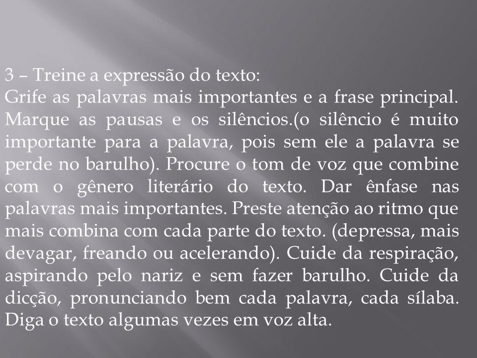 3 – Treine a expressão do texto: