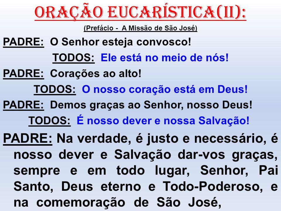 ORAÇÃO EUCARÍSTICA(II):