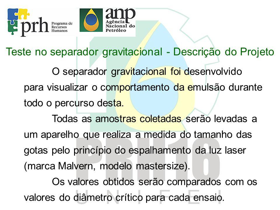 Teste no separador gravitacional - Descrição do Projeto