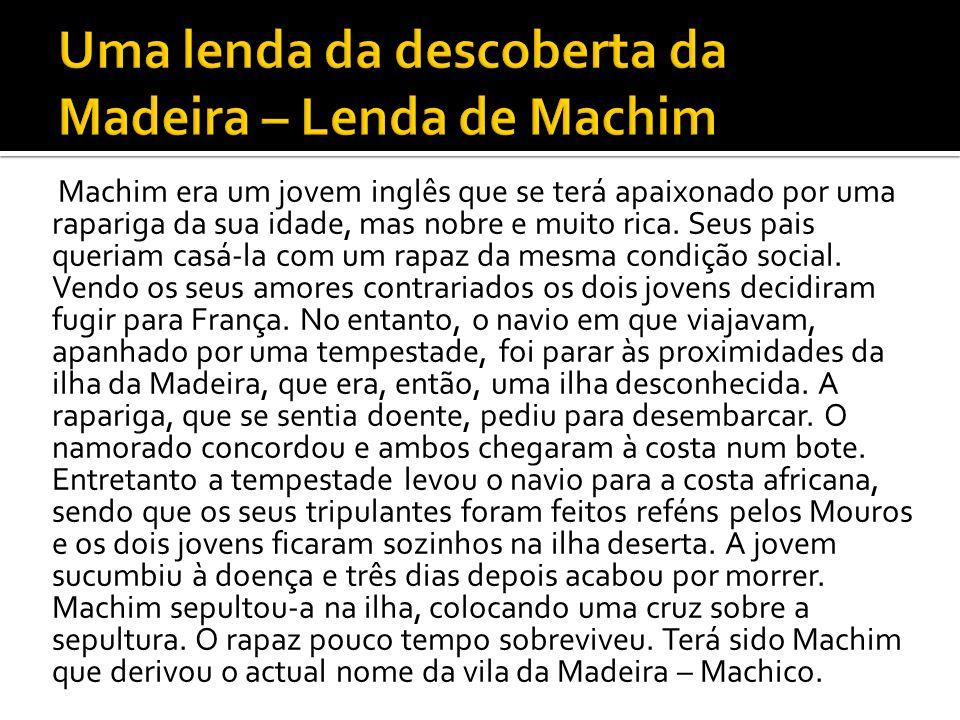 Uma lenda da descoberta da Madeira – Lenda de Machim