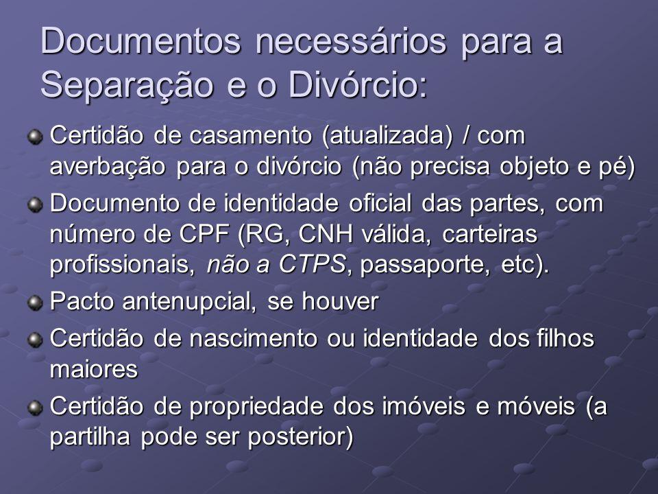Documentos necessários para a Separação e o Divórcio: