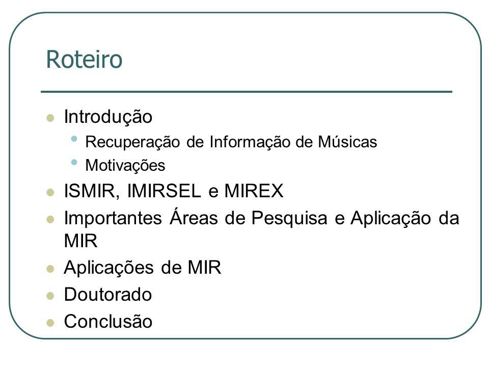 Roteiro Introdução ISMIR, IMIRSEL e MIREX
