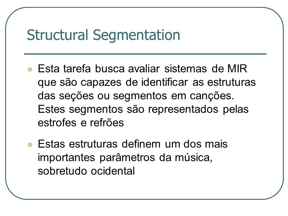Structural Segmentation