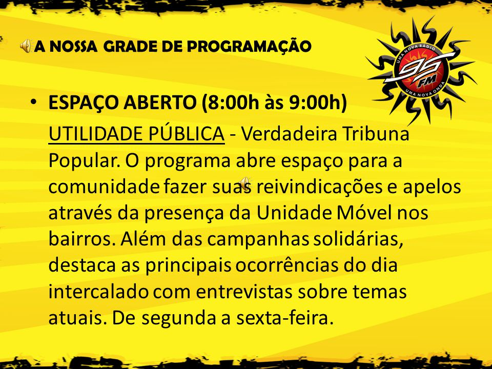 ESPAÇO ABERTO (8:00h às 9:00h)