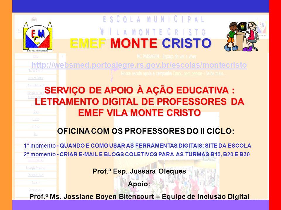 EMEF MONTE CRISTO http://websmed.portoalegre.rs.gov.br/escolas/montecristo.