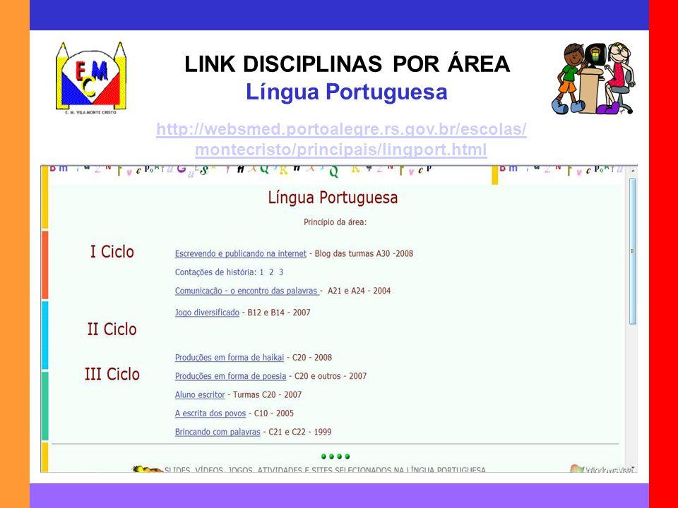 LINK DISCIPLINAS POR ÁREA Língua Portuguesa