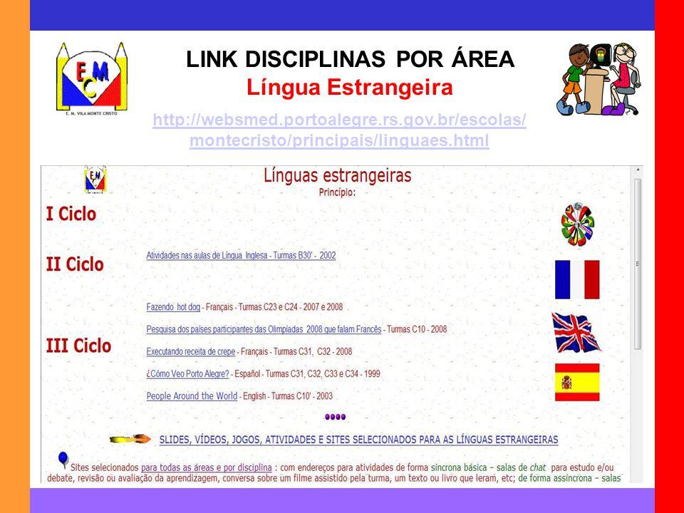 LINK DISCIPLINAS POR ÁREA Língua Estrangeira