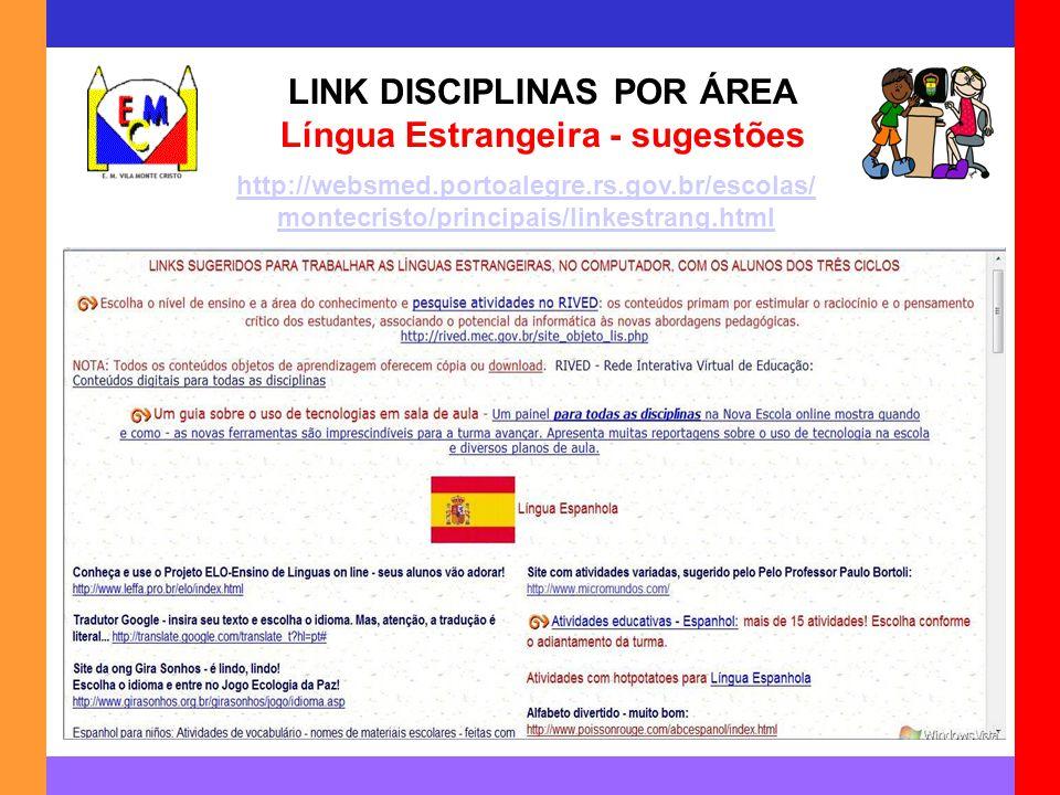 LINK DISCIPLINAS POR ÁREA Língua Estrangeira - sugestões